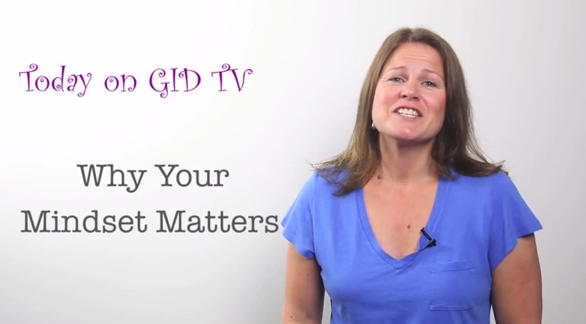 Why Your Mindset Matters [GID TV]