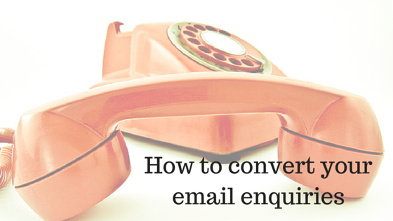 How to convert your email enquiries