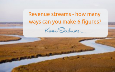 Revenue streams – how many ways can you make 6 figures?