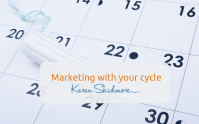 Marketing with your cycle