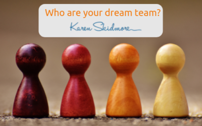 Who are your dream team?