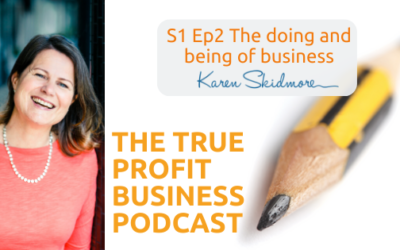 The doing and being of business [Podcast S1 Ep2]