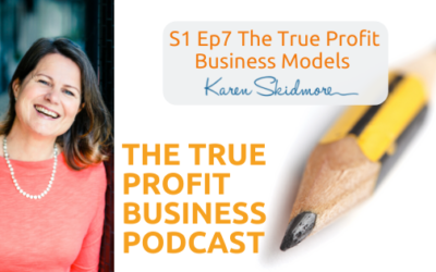 The True Profit Business Models [Podcast S1 Ep7]