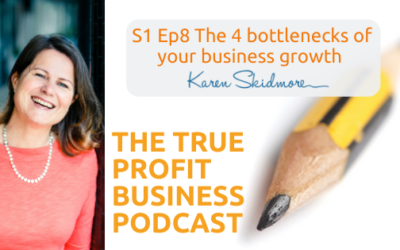 The 4 bottlenecks of your business growth [Podcast S1 Ep8]