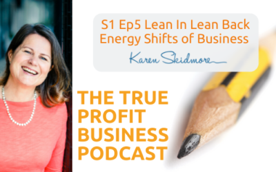 Lean In Lean Back Energy Shifts of Business [Podcast S1 Ep5]