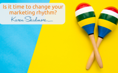 Is it time to change your marketing rhythm?