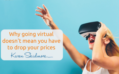 Why going virtual doesn't mean you have to drop your prices