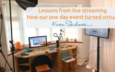Lessons from live streaming – how our one day event turned virtual