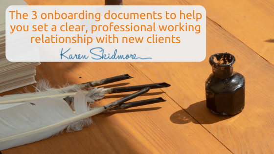 The 3 onboarding documents to help you set a clear, professional working relationship with new clients